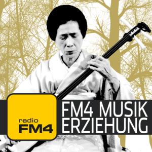 Podcast FM4 Musikerziehung