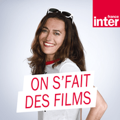 Podcast On s'fait des films