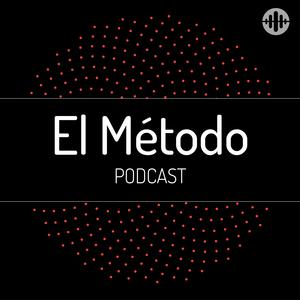 Podcast El Método