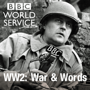 Podcast WW2: War and Words