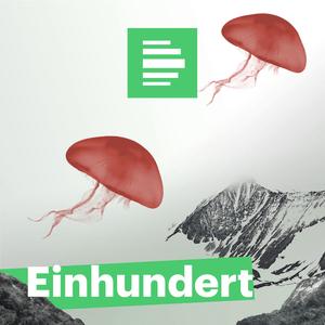 Podcast Einhundert - Deutschlandfunk Nova