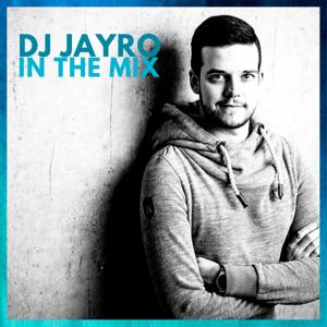 Podcast DJ JayRo In The Mix