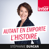 France Inter - Autant En Emporte L'Histoire