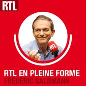 Podcast RTL - RTL en pleine forme