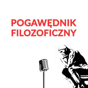Podcast Pogawędnik filozoficzny