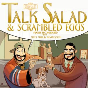 Podcast SModcast - Talk Salad & Scrambled Eggs