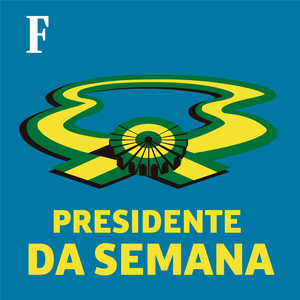 Podcast Presidente da Semana