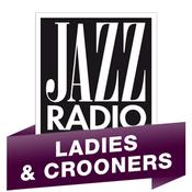 Radio Jazz Radio - Ladies & Crooners