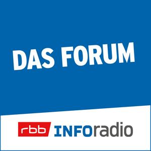 Podcast Das Forum   Inforadio - Besser informiert.