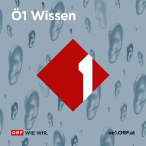 Podcast Ö1 Wissen aktuell