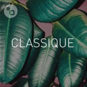 Radio CLASSIQUE par Classic FM