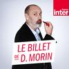 France Inter - Le billet de Daniel Morin