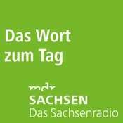 Podcast MDR SACHSEN - Das Wort zum Tag
