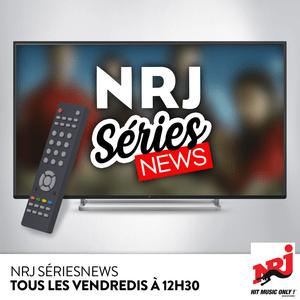 Podcast NRJ Séries News