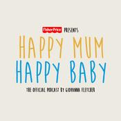 Podcast Happy Mum Happy Baby