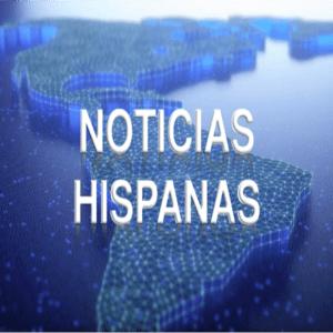 Podcast Noticias Hispanas