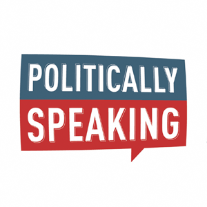 Podcast Politically Speaking