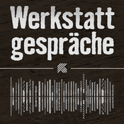 Podcast Werkstattgespräche
