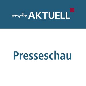 Podcast MDR AKTUELL Presseschau
