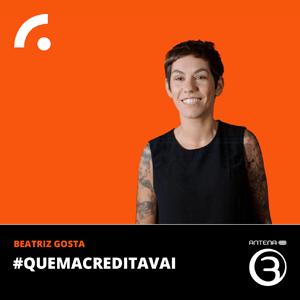 Podcast Antena 3 - #quemacreditavai