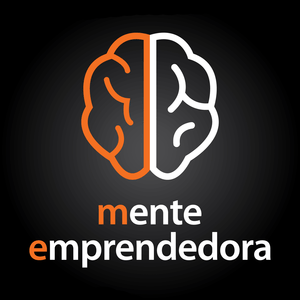 Podcast Mente Emprendedora