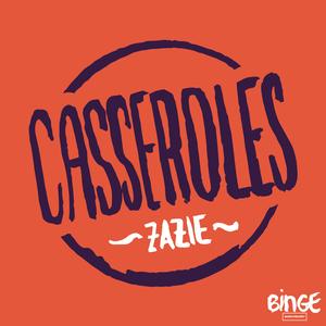 Podcast Casseroles