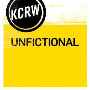 Podcast KCRW Unfictional