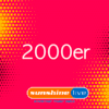 sunshine live - Die 2000er