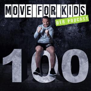 Podcast Move for Kids - 100 Kilometer, die mein Leben veränderten