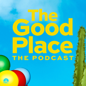 Podcast The Good Place: The Podcast