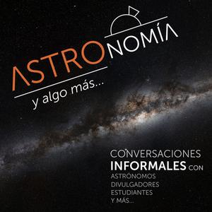 Podcast Astronomía y algo más