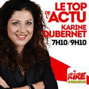 Podcast Karine Dubernet - Le top de l'actu de Rire & Chansons