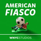Podcast American Fiasco