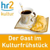 Podcast hr2 kultur - Der Gast im Kulturfrühstück
